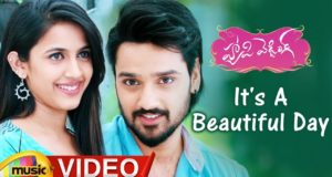 It's A Beautiful Day Video Song, Happy Wedding Movie Songs, Sumanth Ashwin, Niharika