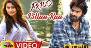 Pillaa Raa Full Video Song, RX100 Songs, Karthikeya, Payal Rajput, Chaitan