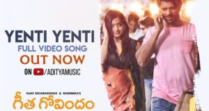 Yenti Yenti Full Video Song From Vijay Devarakonda Geetha Govindam