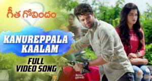 Kanureppala Kaalam Full Video Song, Vijay Deverakonda, Rashmika Mandanna, Gopi Sunder, Parasuram