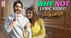 Why Not Full Song with Lyrics, Savyasachi Songs, Naga Chaitanya, Nidhi Agarwal, MM Keeravaani